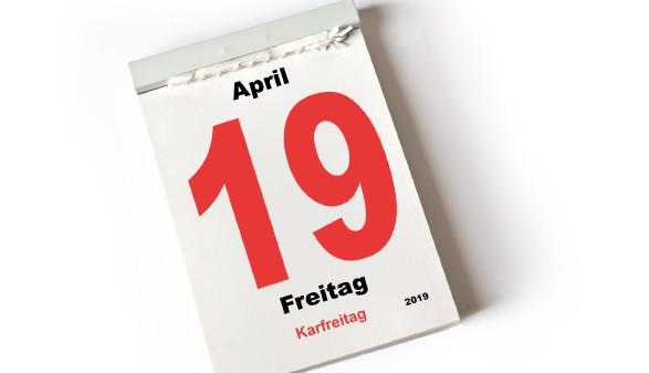 Kalenderblatt 19. April 2019 - Karfreitag © Michael Möller, stock.adobe.com