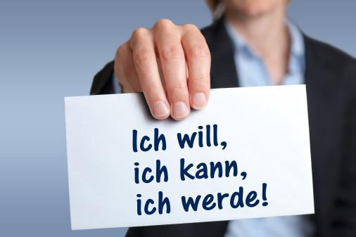 Schild mit dem Spruch, Ich will, ich kann, ich werde © ferkelraggae, stock.adobe.com